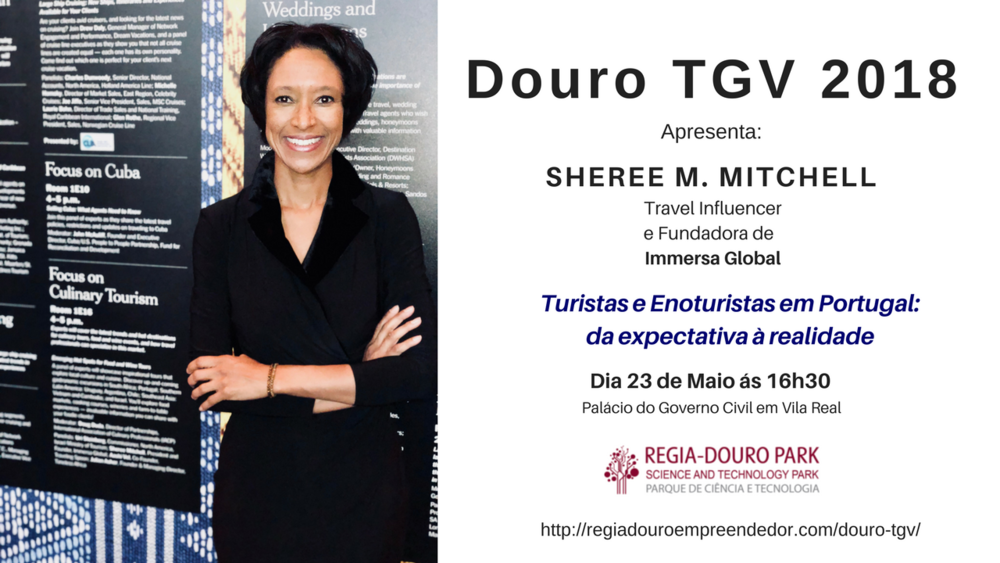 Sheree M. Mitchell Will Speak at the 2nd Annual Douro TGV Conference in Vila Real, Portugal on May 23, 2018.  Click here for more info.