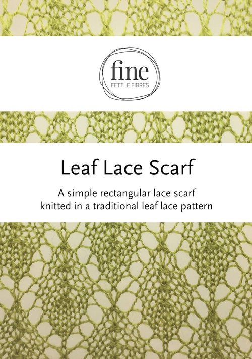 The Fine Fettle Leaf Lace Scarf Fine Fettle Fibres Knitting