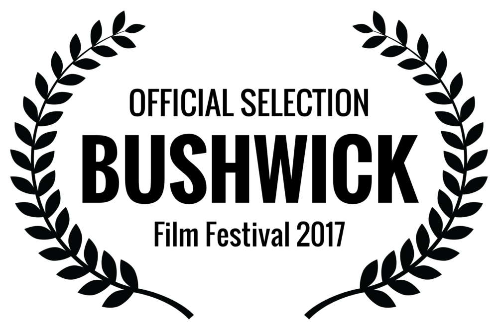 OFFICIAL SELECTION - BUSHWICK - Film Festival 2017.png