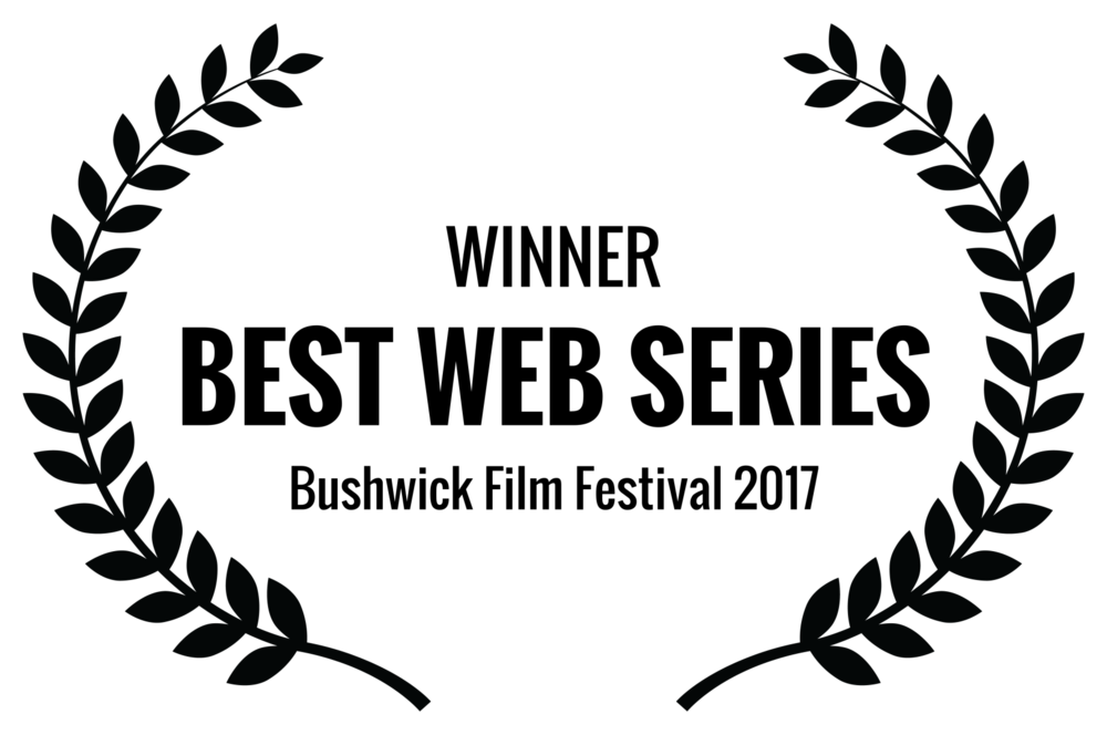 WINNER - BEST WEB SERIES - Bushwick Film Festival 2017.png