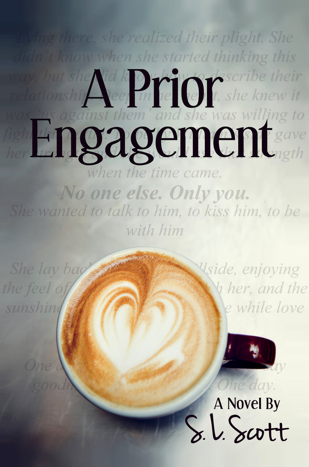 Prior Engagement, A - S.L. Scott.jpg