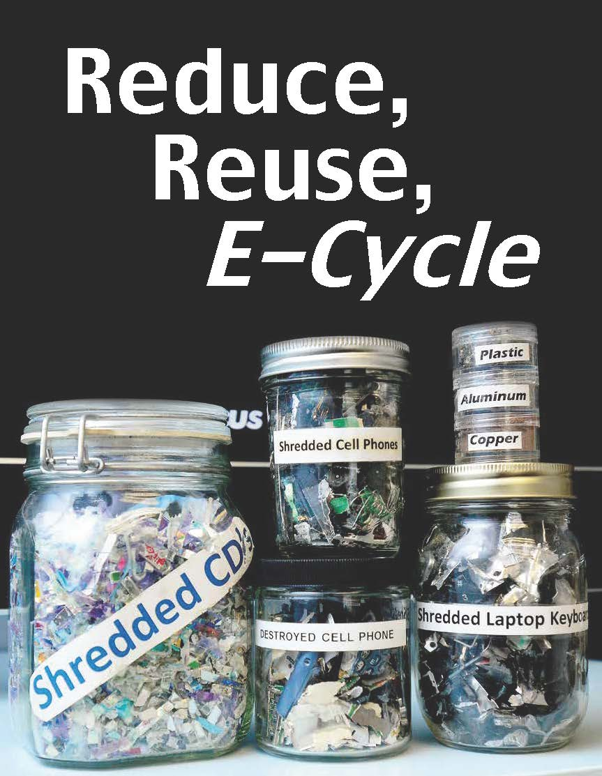 A collection of jars in the e-End conference room shows a variety of sample items that the electronics recycling company has collected and shredded, as well as the resulting raw materials — such ad plastic, aluminum and copper — that then can be recovered.
