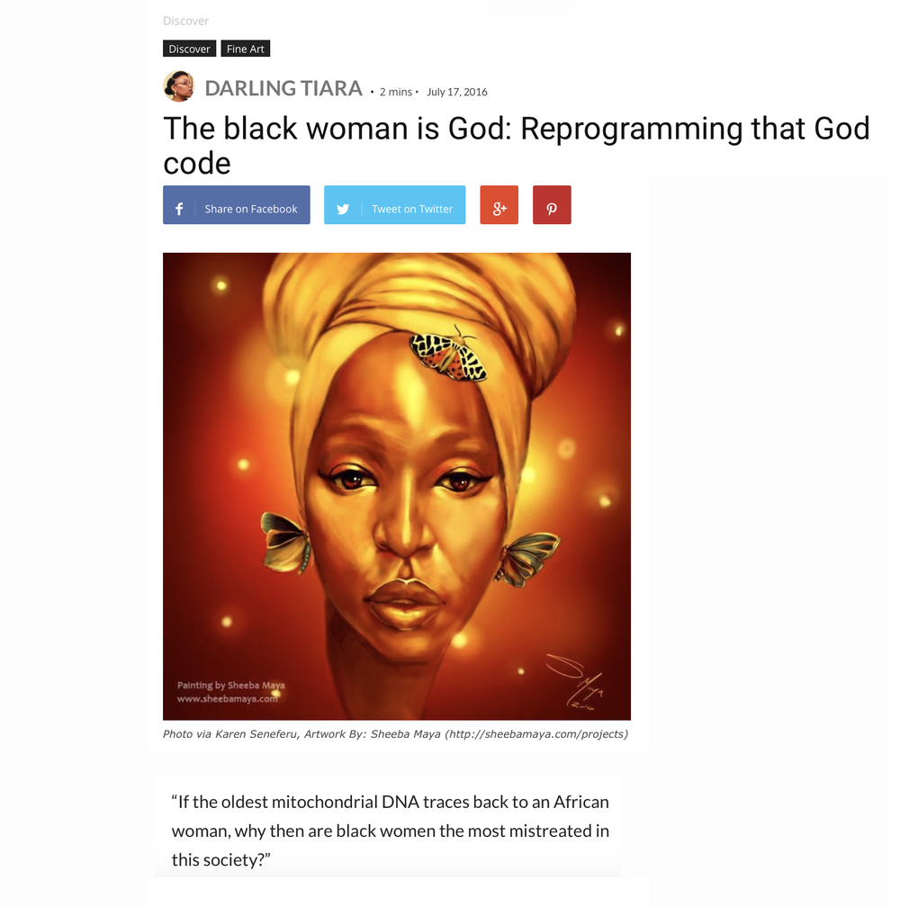 "Tiara, Darling. ""The Black Woman Is God: Reprogramming That God Code -."" Blavity. N.p., 17 July 2016. Web. 21 July 2016."