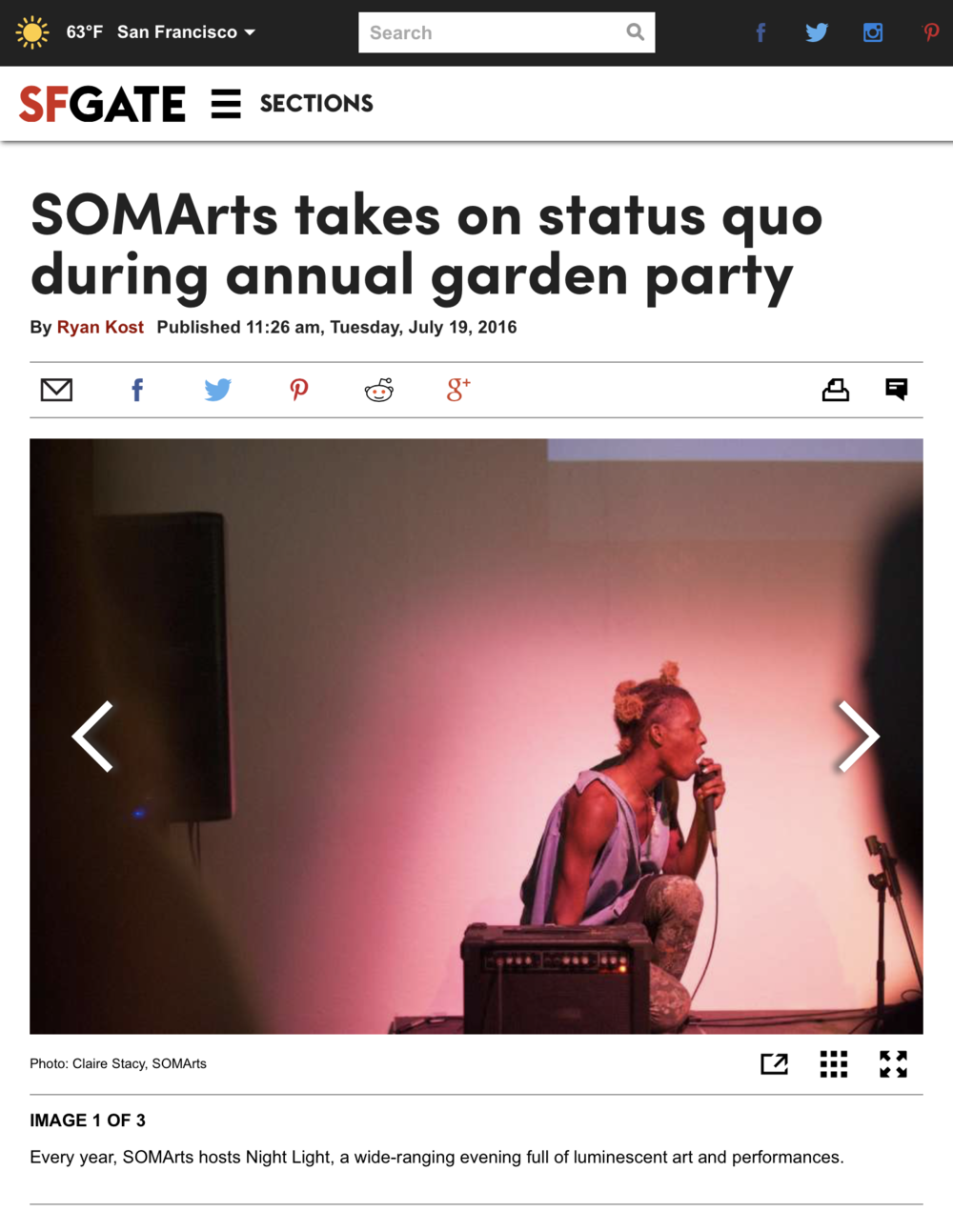 "Kost, Ryan. ""SOMArts Takes on Status Quo during Annual Garden Party."" SFGate. N.p., 19 July 2016. Web. 22 July 2016."