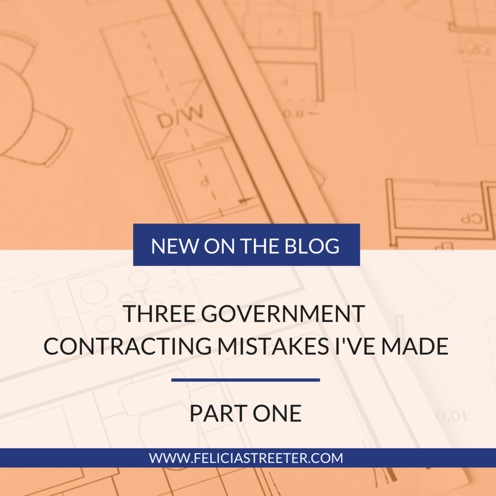 Three Government Contracting Mistakes I've Made.png