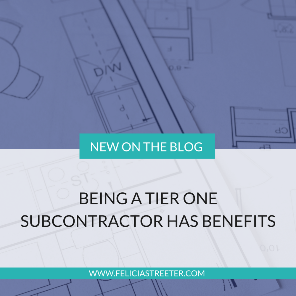 Being A Tier One Subcontractor Has Benefits