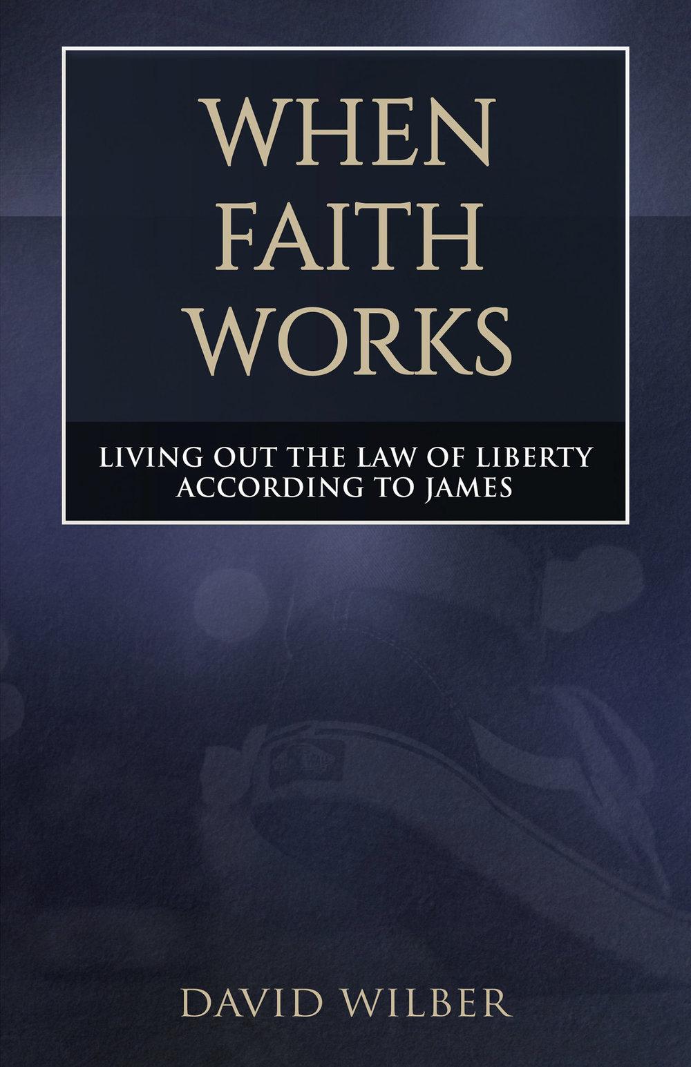 David_Wilber_when_faith_works.jpg