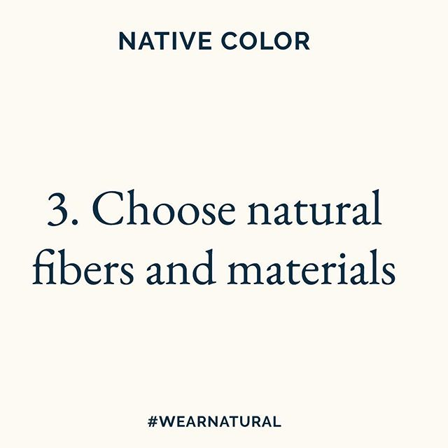 3. Choose natural fibers and materials