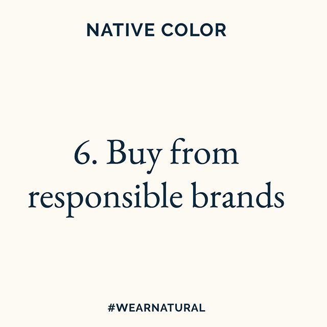 6. Buy from responsible brands