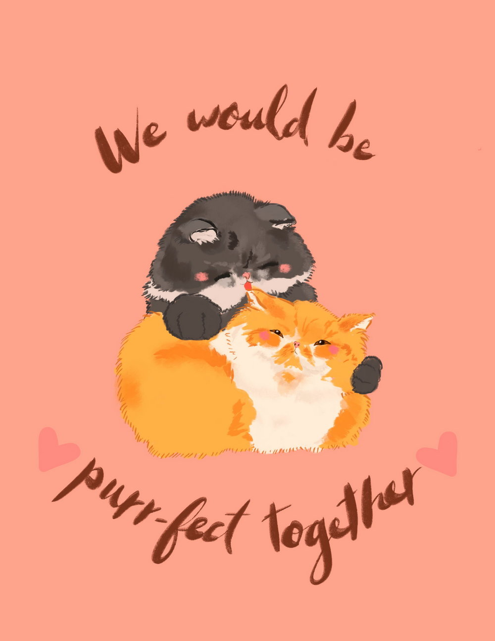 We Would Be Purr Fect Together