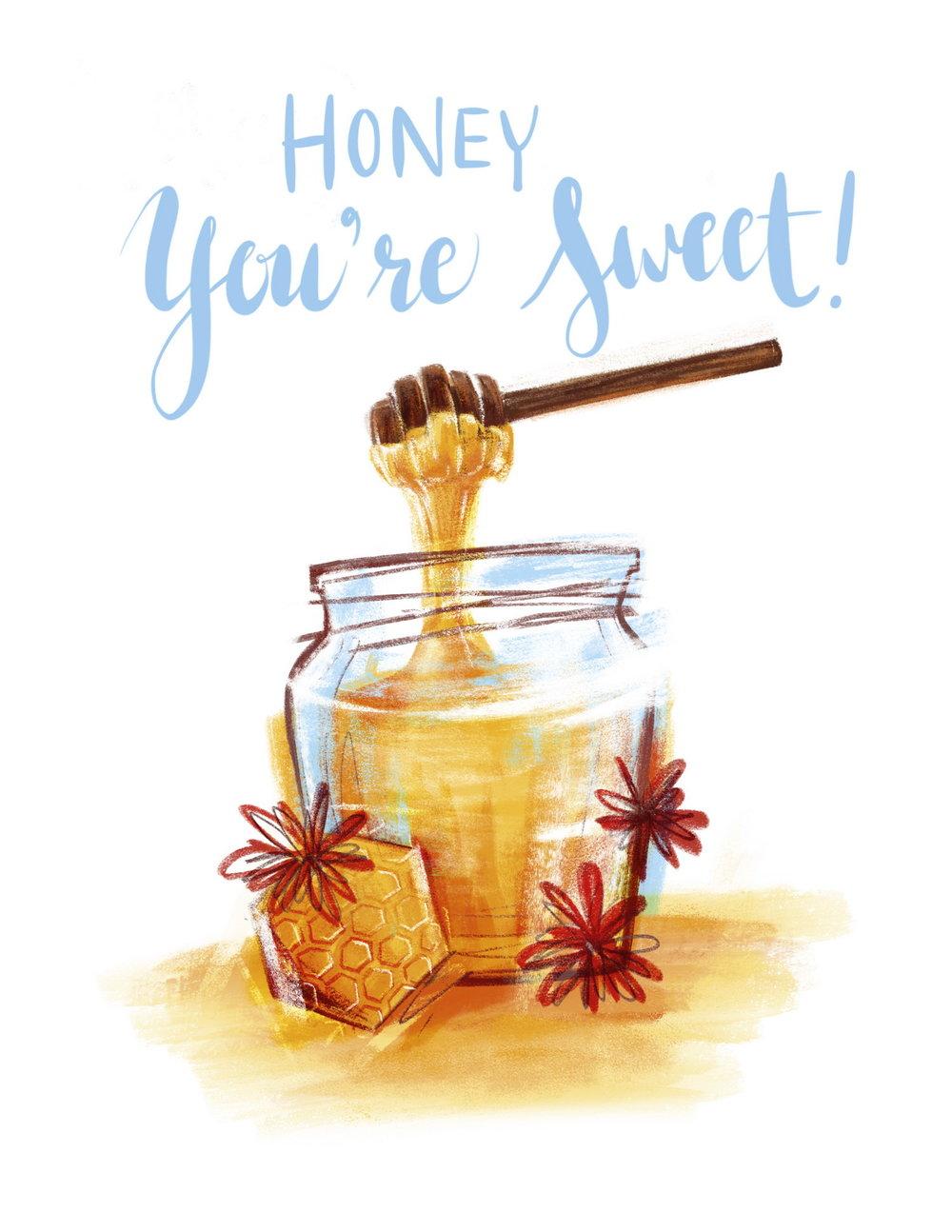 Honey You're Sweet