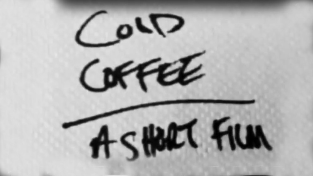 Cold Coffee: A Short Film