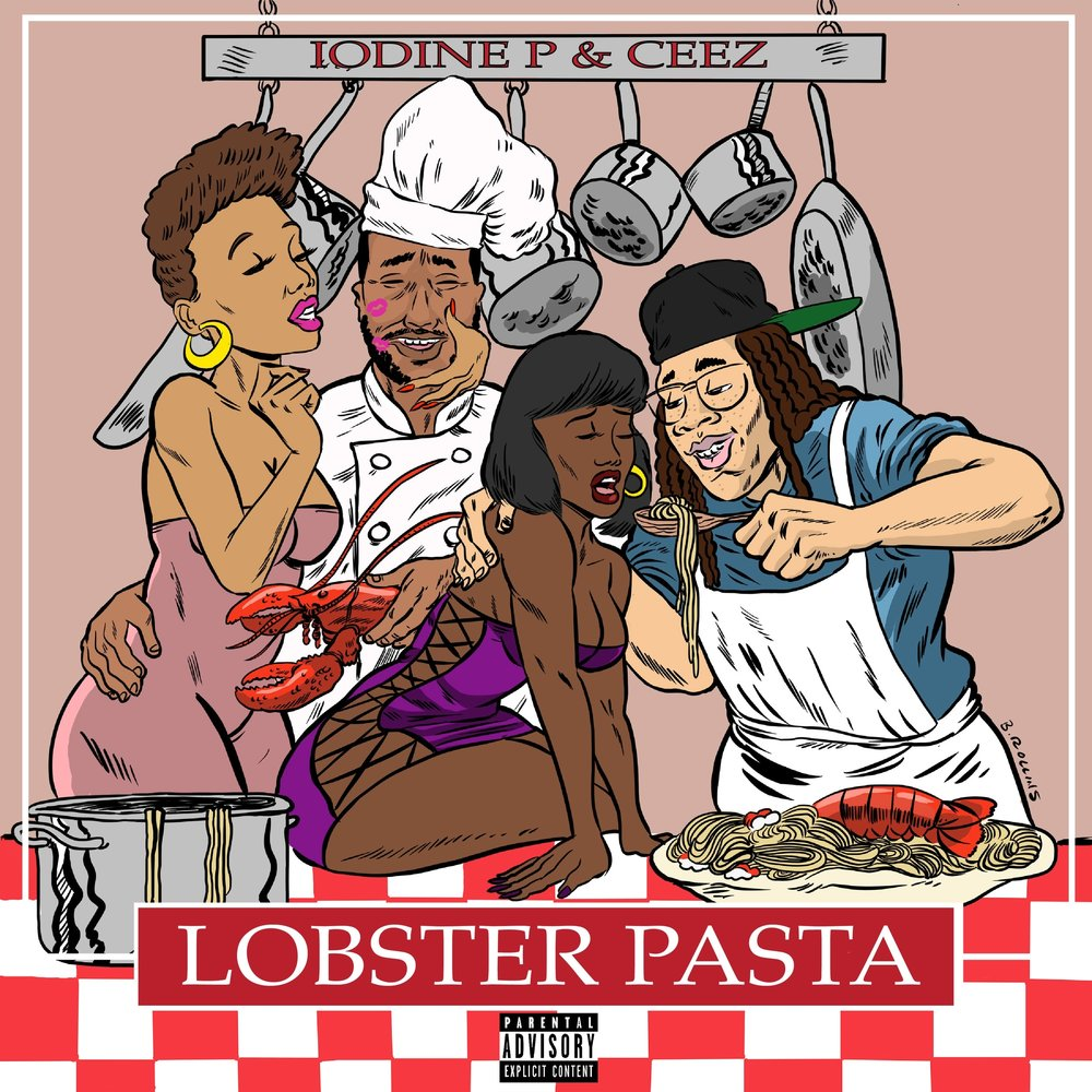 "Cover art for Iodine P & Dominican Ceez's ""Lobster Pasta"""