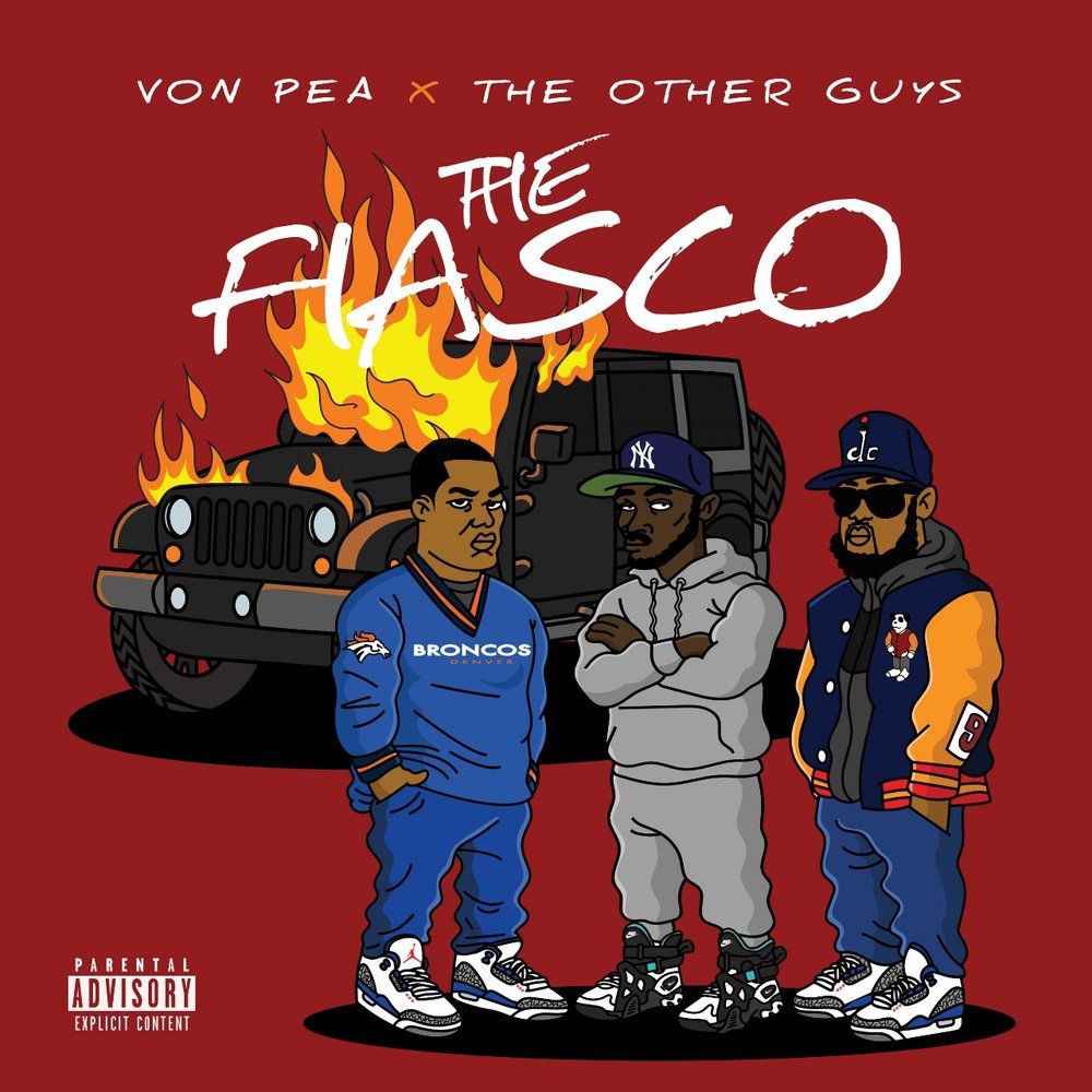 "Cover Art for Von Pea x The Other Guys ""The Fiasco"""
