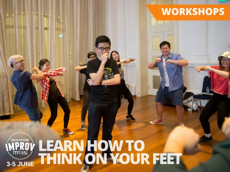 Singapore Improv Festival workshops