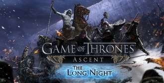 Game of Thrones Ascent - The Long Night