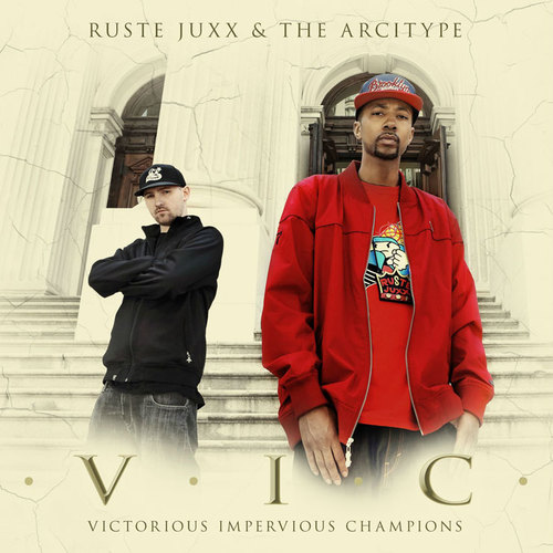 Ruste Juxx & The Arcitype - 'V.I.C.' (Album)