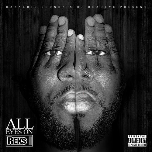 Reks - 'All Eyez On Reks' (Mixtape)