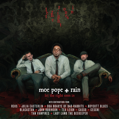 Moe Pope & Rain - 'Let The Right Ones In' (Album)