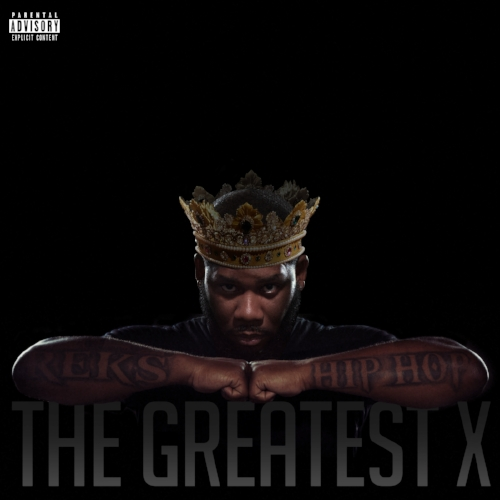 Reks - The Greatest X