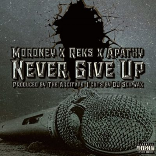 "Moroney - ""Never Give Up"" ft. Reks & Apathy (Single)"