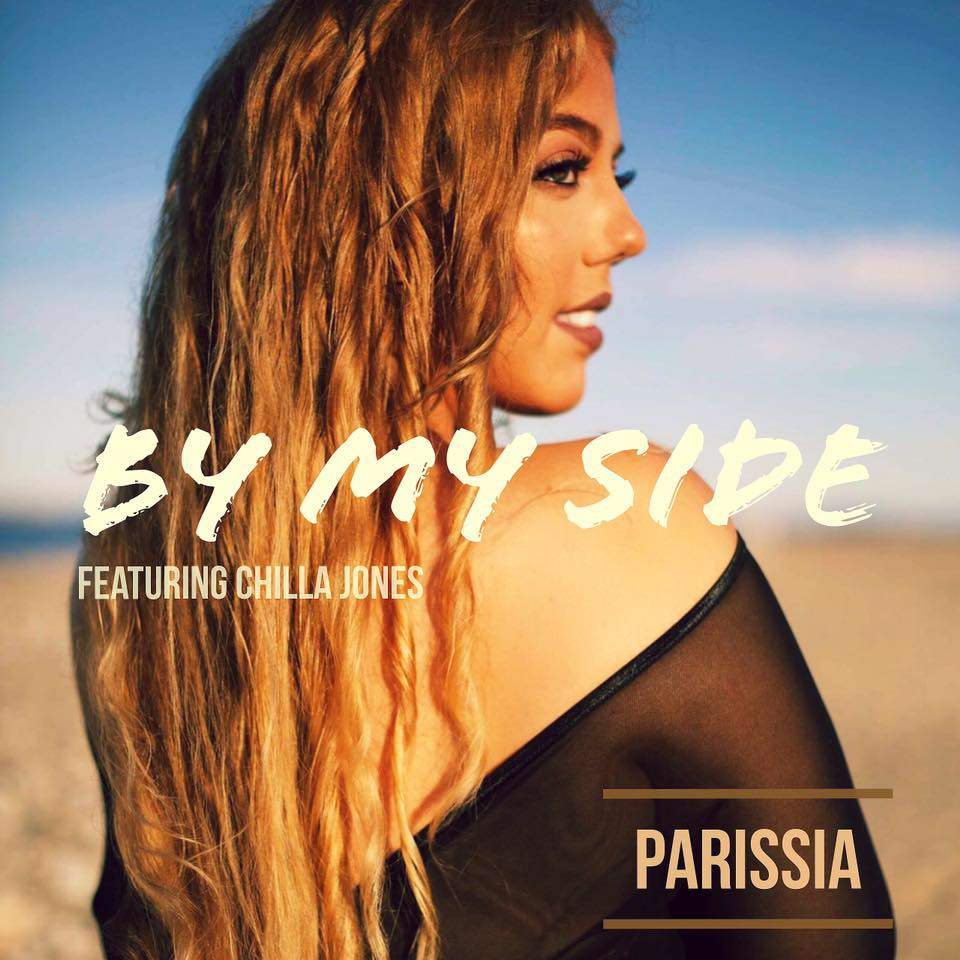 "Parissia - ""By My Side"" ft. Chilla Jones (Single)"