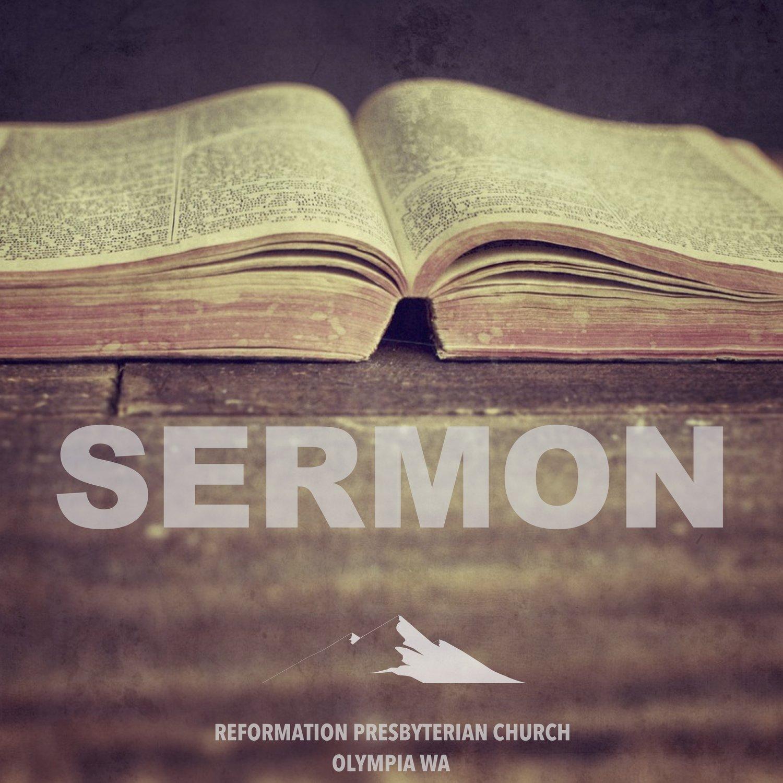 Sermons — Reformation Presbyterian
