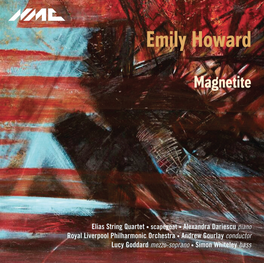 Emily Howard - MagnetiteMesmerismSolarRoyal Liverpool Philharmonic Orchestra