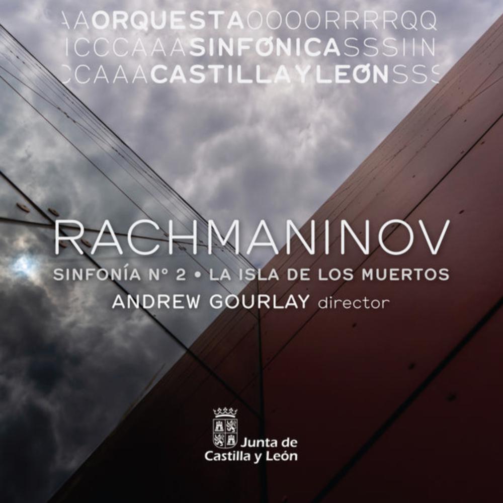 Rachmaninov - The Isle of the DeadSymphony no.2Orquesta Sinfónica de Castilla y León