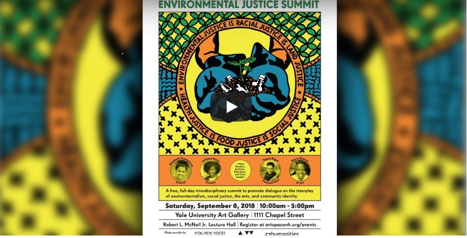 Paying Homage: Soil & site - TGIAL's Vital New Voices® initiative got underway in New Haven Connecticut on September 8, 2018 as a co-sponsor of a summit at Yale University that connected environmentalism, social justice, the arts, and community identity.