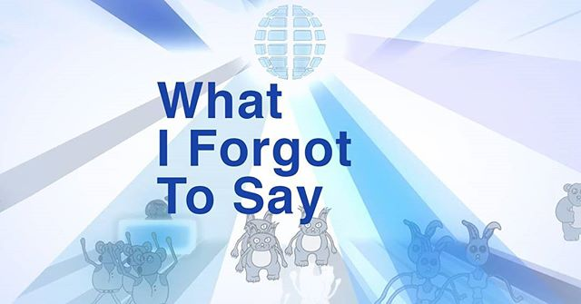 "What I Forgot To Say . ""What I Forgot To Say."" - a flaneur thinks like he walks and tries to explain himself. . Watch What I For Got To Say live right now! Link in bio."