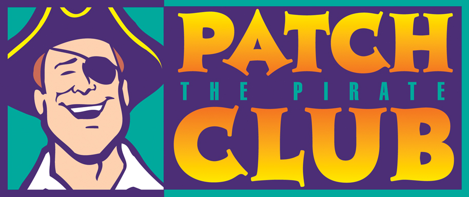 Patch the Pirate Club is for our older grade school sailors who are 2nd grade through 6th Grade.