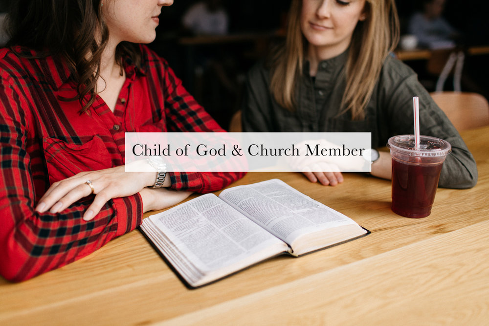 Child of God and Church Member