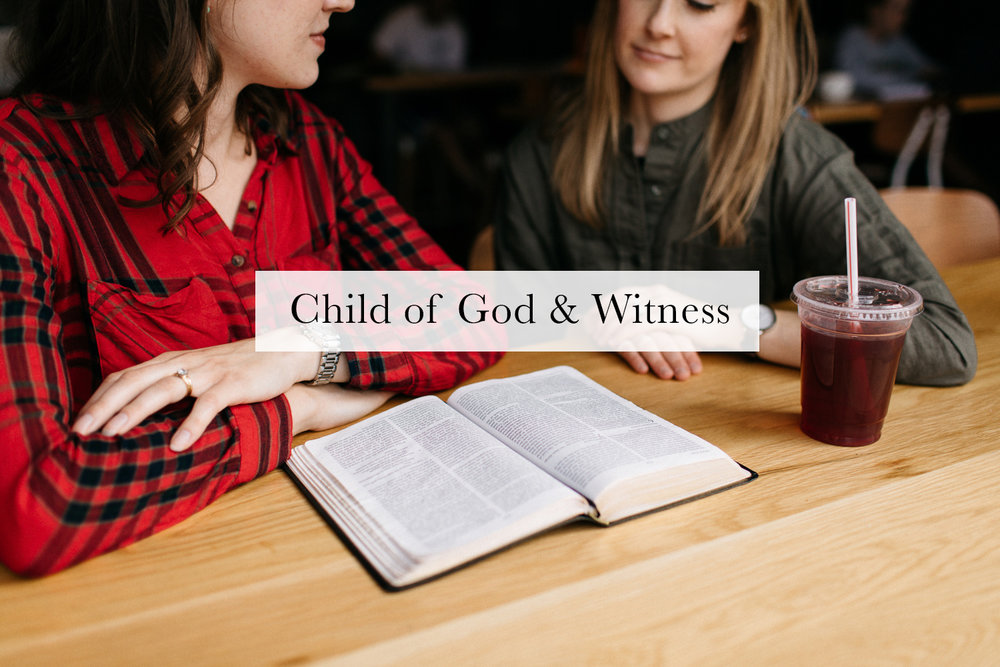 Child of God and Witness
