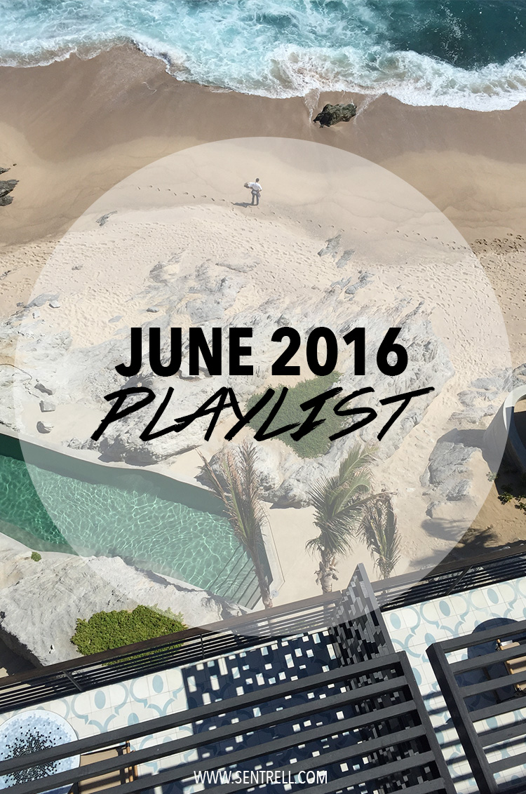 Sentrell.com June 2016 Playlist