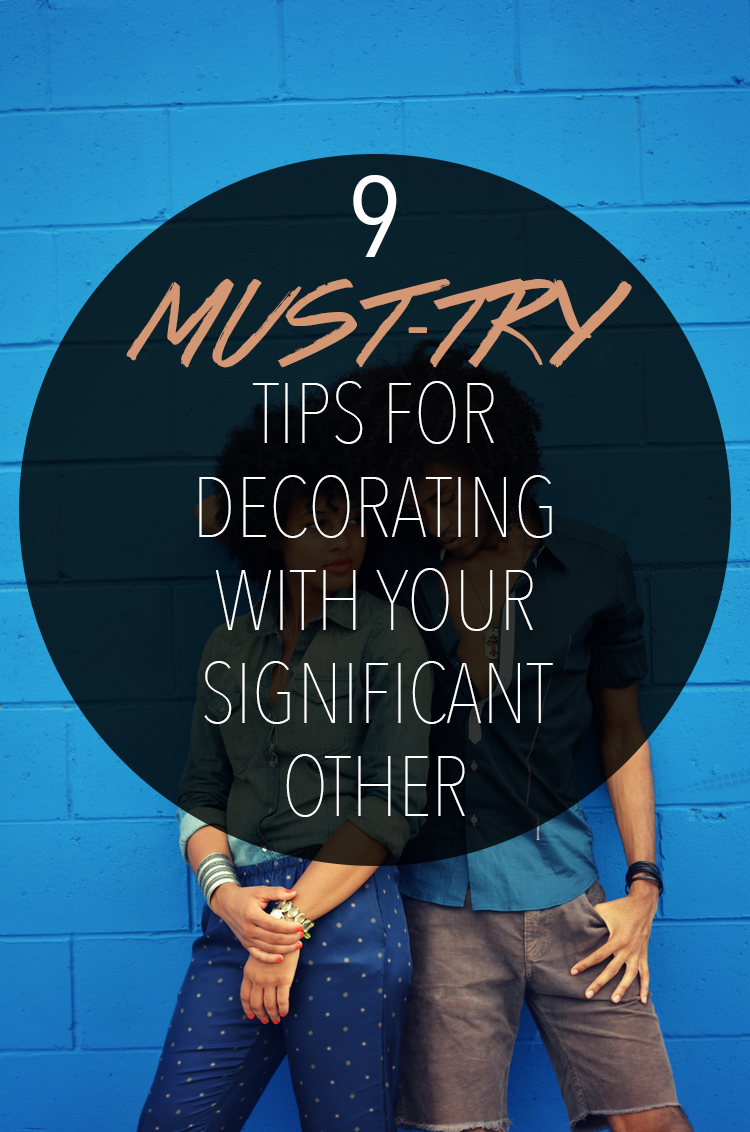 Decorating With Your Significant Other