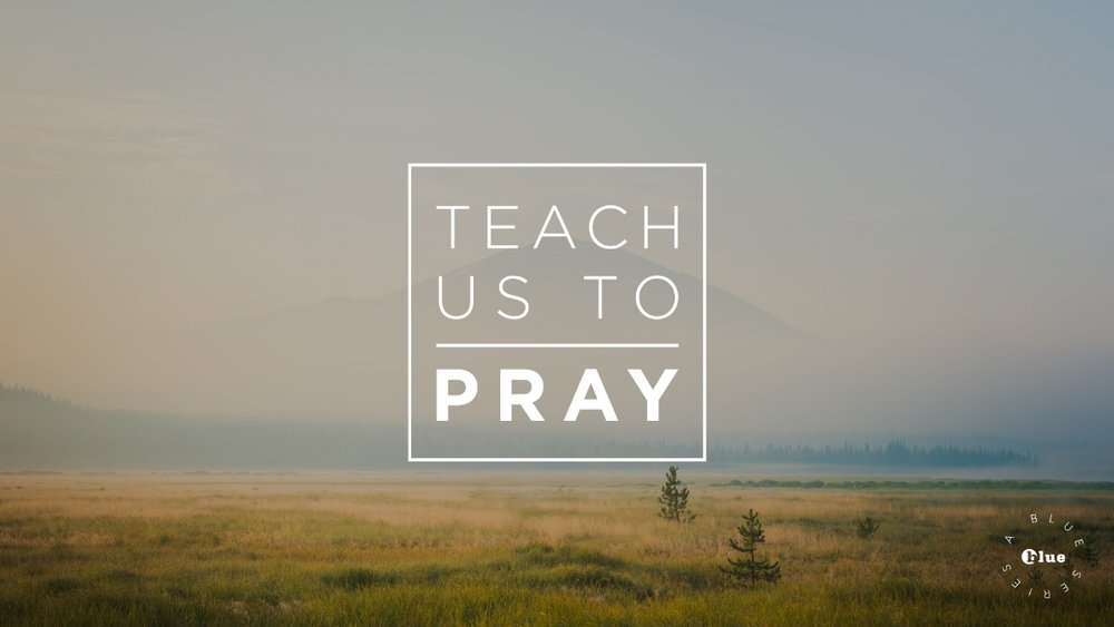 TeachUsToPray_6.jpg