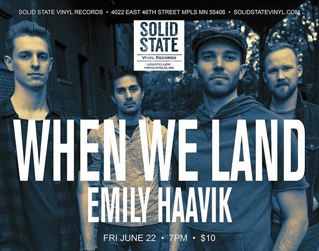 Our next show! Hope to see you there! #whenweland #emilyhaavikmusic #solidstatevinyl #mplsmusic #longfellowmpls #southmpls #twincitiesmusic #mplsstpaul #mplsart #minneapolismusic