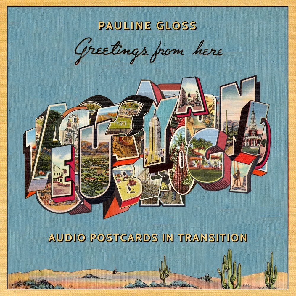 "cover for ""Greetings from Here: Audio Postcards in Transition"""