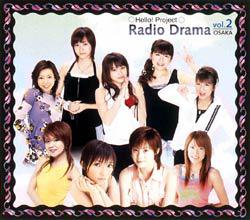 Hello! Project Radio Drama Osaka Vol. 2 Lim Ed.jpg