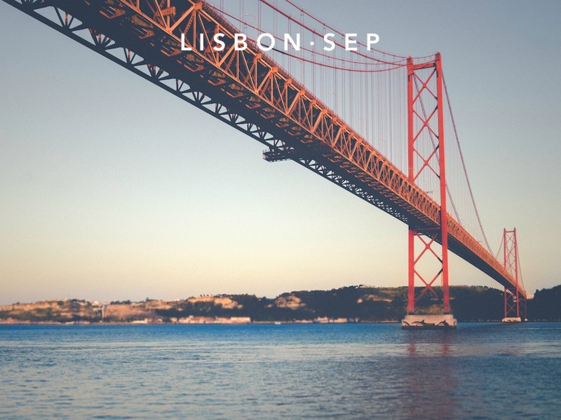Aug 31 - Sep 28 | Lisbon, Portugal