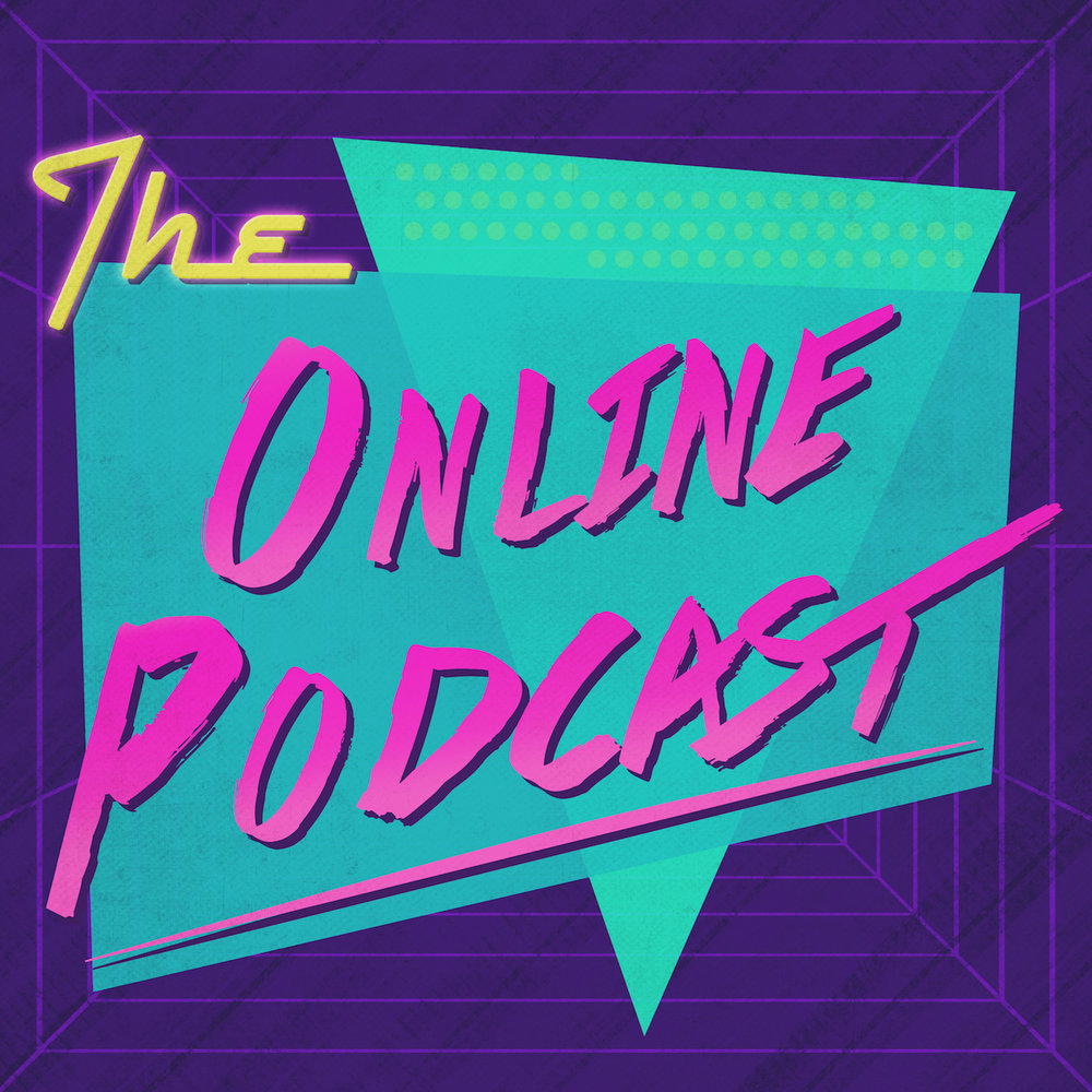 The Online Podcast with Scott & Dylan - The first ever