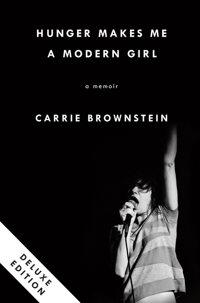 Carry Brownstein, Hunger Makes Makes Me A Modern Girl