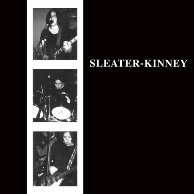 The album Sleater Kinney by Sleater Kinney