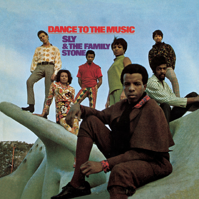 Dance to the Music by Sly and the Family Stone