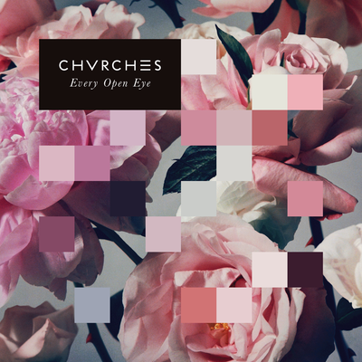 Every Open Eye, Chvrches uploaded by Joshua B. Hoe