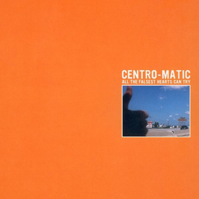 All The Falsest Hearts Can Try by Centro-Matic