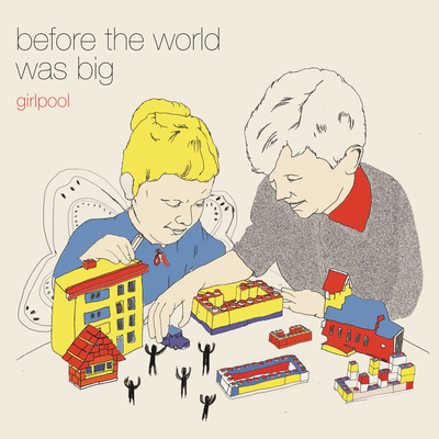 Before The World Was Big by Girlpool uploaded by Joshua B. Hoe