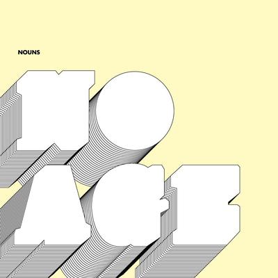 No Age, Nouns