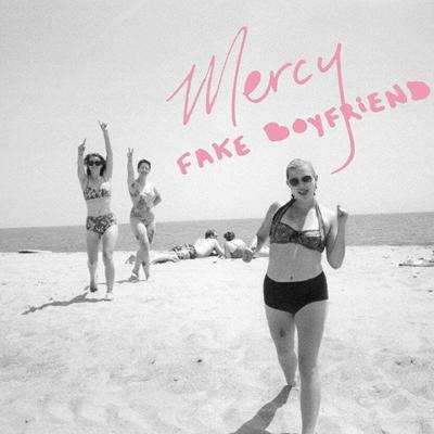 Fake Boyfriend, Mercy EP